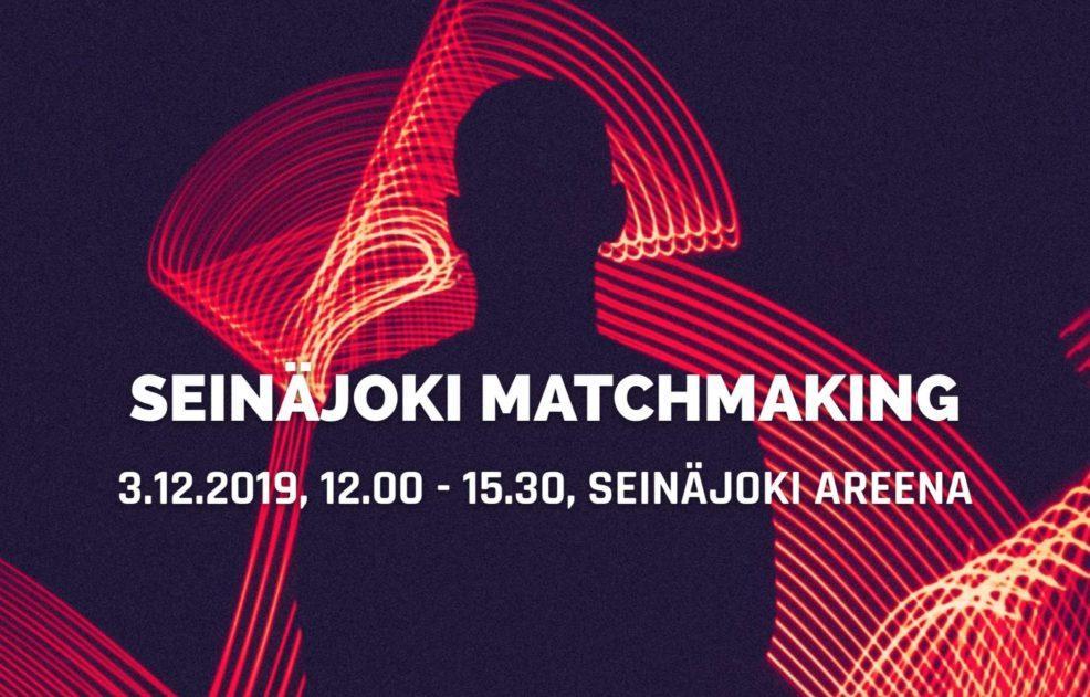 Seinäjoki matchmaking tapahtuman markkinointikuva, jossa kerrottu ajankohdaksi 3.12.2019 kello 12.00-15.00 Seinäjoki Areenalla