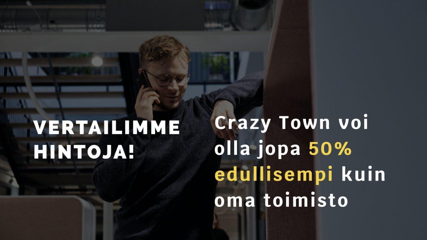 Toimitila hintavertailu Crazy Town Pori Hämeenlinna Tampere Jyväskylä Helsinki