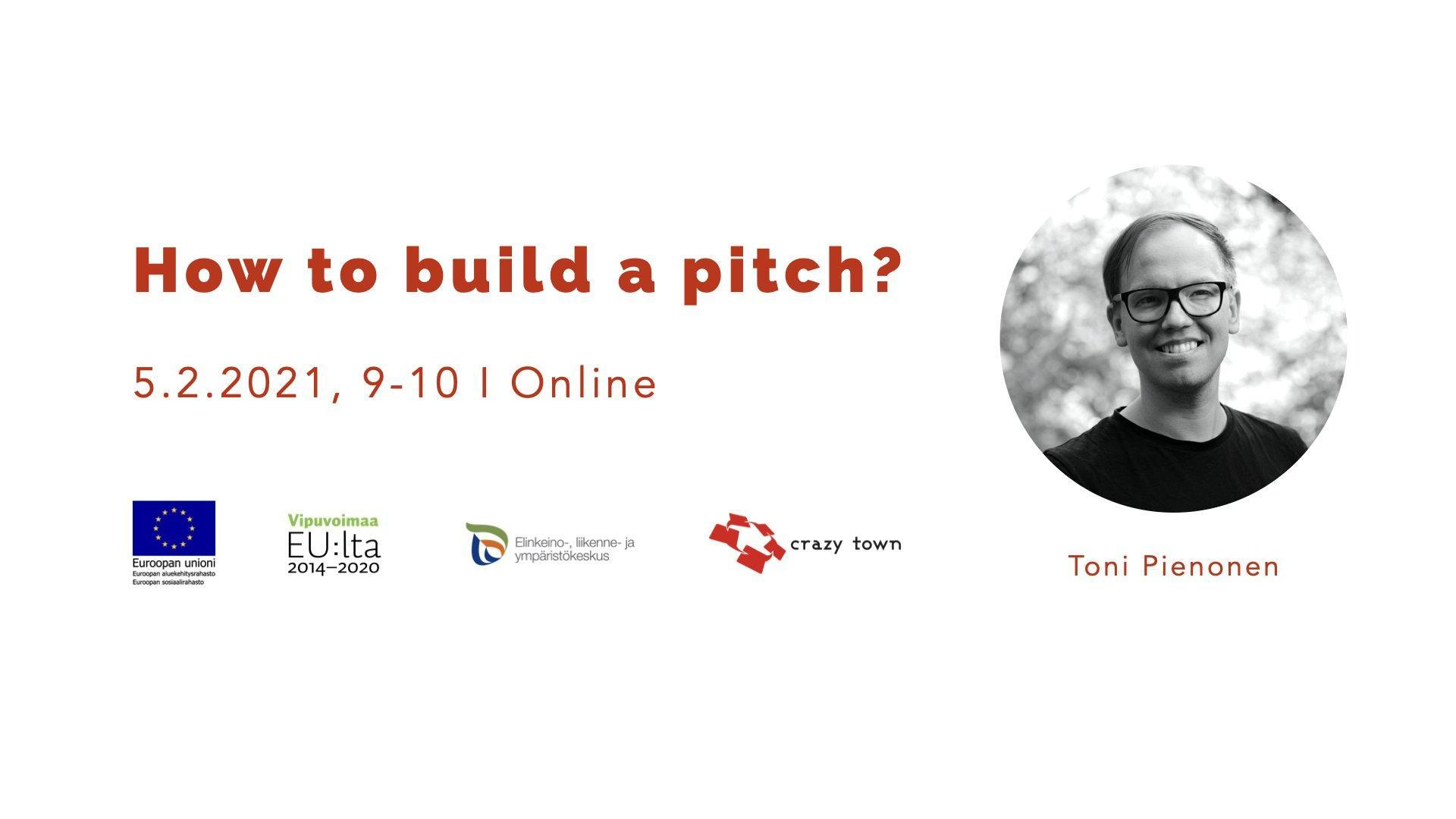 Crazy Town webinar How to build pitch Toni Pienonen