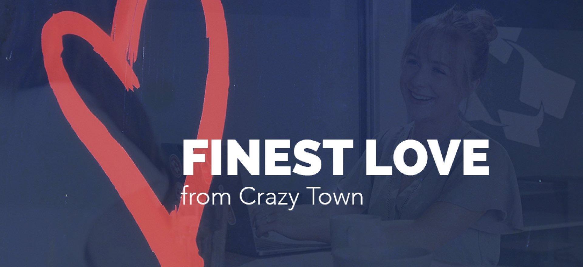 Crazy Town kasvukiihdyttämö Finest Love
